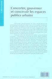Concerter, gouverner et concevoir les espaces publics urbains - 4ème de couverture - Format classique