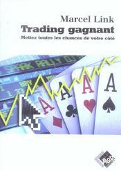 Trading Gagnant. Mettez Toutes Les Chances De Votre Cote - Intérieur - Format classique