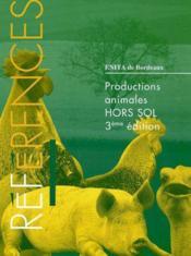 Productions animales hors sol ; 3e edition - Couverture - Format classique