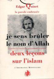 La parole embrasée ; je sens brûler le nom d'Allah ; deux leçons sur l'islam - Couverture - Format classique