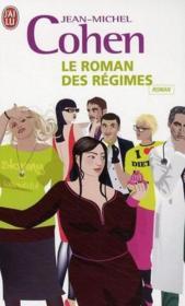 Le roman des régimes - Couverture - Format classique