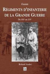 Régiments d'infanterie de la Grande Guerre ; du 101e au 225e - Couverture - Format classique
