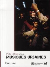 Petits atlas des musiques urbaines - Couverture - Format classique