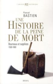 Histoire de la peine de mort - Couverture - Format classique