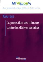 La protection des mineurs contre les dérives sectaires - Couverture - Format classique