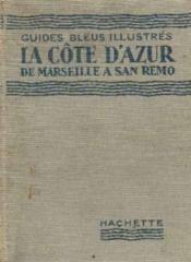 La Cote d'Azur de Marseille à San Remo 1936 - Couverture - Format classique