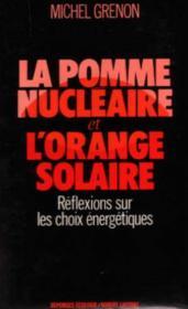 Pomme Nucleaire Et Orange Solaire - Couverture - Format classique