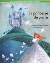 La princesse de pierre - Couverture - Format classique