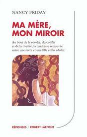 Ma Mere Mon Miroir - Intérieur - Format classique