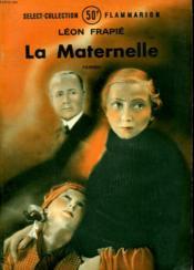 La Maternelle. Collection : Select Collection N° 11 . - Couverture - Format classique