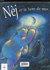 Nej et la lune de mer - Couverture - Format classique