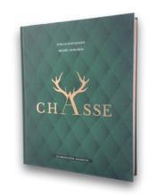 Chasse ; le grand livre Hachette - Couverture - Format classique
