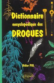 Dictionnaire Encyclopedique Des Drogues - Intérieur - Format classique