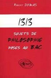 1313 sujets de philosophie poses au bac - Intérieur - Format classique