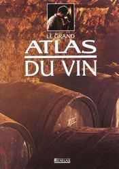 Grand Atlas Du Vin - Intérieur - Format classique