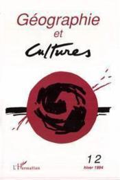 Revue Geographie Et Cultures T.12 - Couverture - Format classique