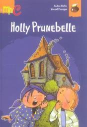 Holly prunebelle - Couverture - Format classique