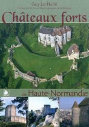Châteaux forts et autres fortifications Haute-Normandie t.1 - Couverture - Format classique