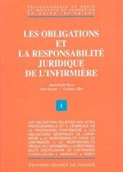 Les Obligations Et La Responsabilite Juridique De L'Infirmiere - Intérieur - Format classique