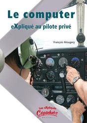 Le computer expliqué au pilote privé - Intérieur - Format classique