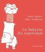 La batavia du marechal - Couverture - Format classique