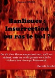 Banlieues, insurrection ou ras le bol ? - Couverture - Format classique