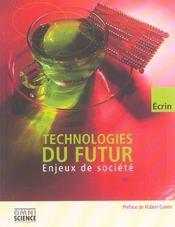 Technologies du futur. enjeux de societe - Intérieur - Format classique