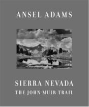 Ansel adams sierra nevada - Couverture - Format classique