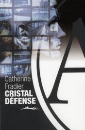 Cristal défense - Couverture - Format classique