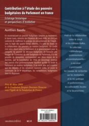 Contribution à l'étude des pouvoirs budgétaires du Parlement en France ; éclairage historique et perspectives d'évolution - 4ème de couverture - Format classique