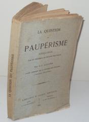 La question du Paupérisme résoluble par un ensemble de moyens pratiques, par J.-L. Allard. - Couverture - Format classique