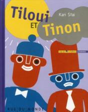 Tiloui et Tinon - Couverture - Format classique