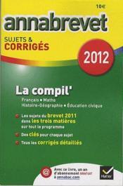 telecharger La compil' francais, maths, histoire-geographie, education civique livre PDF/ePUB en ligne gratuit