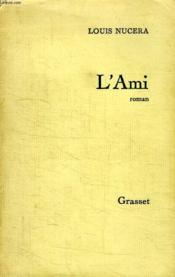 L Ami. - Couverture - Format classique