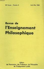 REVUE DE L'ENSEIGNEMENT PHILOSOPHIQUE, 30e ANNEE, N° 4, AVRIL-MAI 1980 - Couverture - Format classique