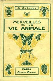 Les Merveilles De La Vie Animale - Couverture - Format classique