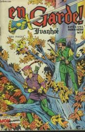 En Garde ! Hors-Serie N°7. Special Ivanhoe. - Couverture - Format classique