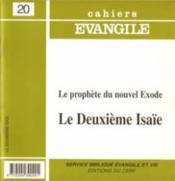 Cahiers de l'Evangile N.20 ; le deuxième Isaïe ; le prohète du nouvel exode - Couverture - Format classique