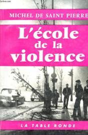 L'Ecole De La Violence - Couverture - Format classique