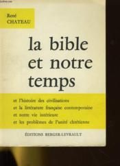 La Bible Et Notre Temps - Couverture - Format classique