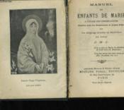 Manuel Des Enfants De Marie A L'Usage Des Congregations - Couverture - Format classique