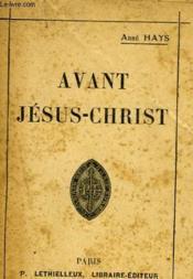 Avant Jesus-Christ - Couverture - Format classique