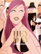 Jordi labanda hey day - Couverture - Format classique