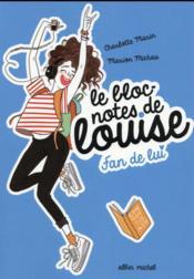 Le bloc-notes de Louise T.1 ; fan de lui - Couverture - Format classique