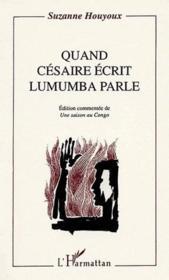 Quand Césaire écrit Lumumba parle - Couverture - Format classique
