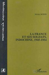 La France Et Ses Soldats, Indochine 1945-1954 - Intérieur - Format classique