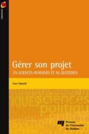 Gérer son projet en sciences humaines et au quotidien - Couverture - Format classique