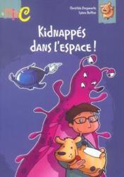 Kidnappes dans l'espace ! - Couverture - Format classique