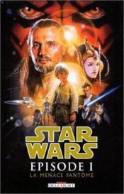 Star Wars - épisode I ; la menace fantôme - Couverture - Format classique