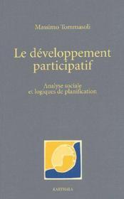 Le développement participatif ; analyse sociale et logiques de planification - Couverture - Format classique